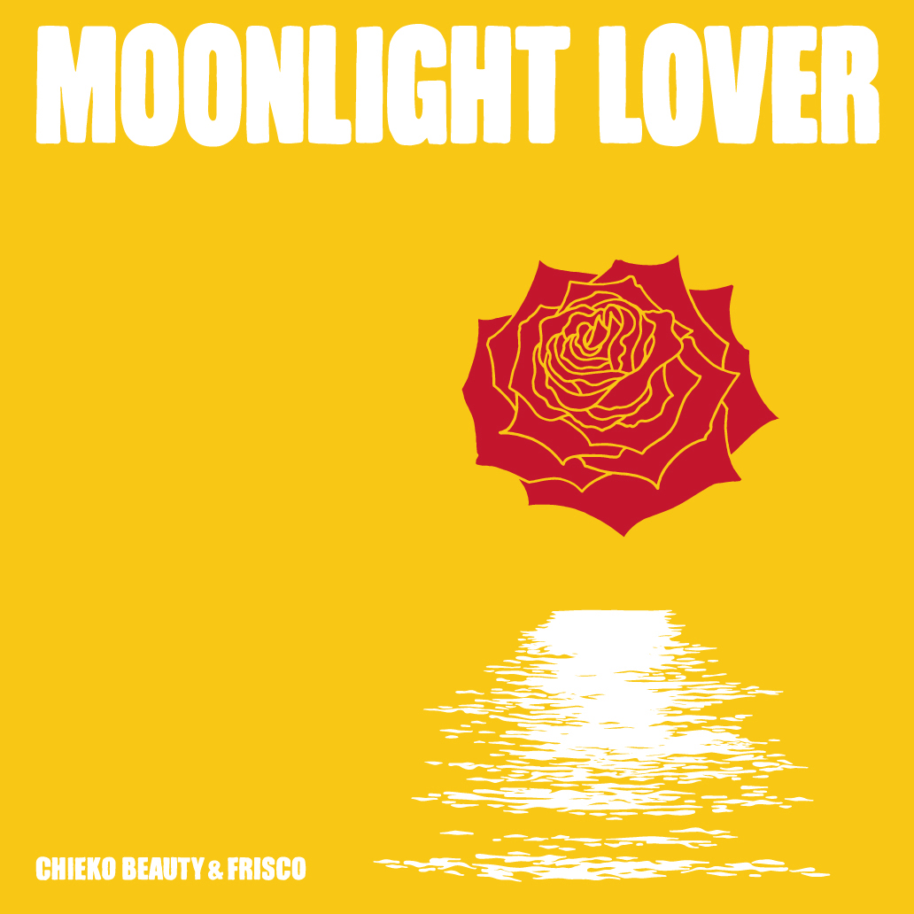 'Moonlight Lover' by Chieko Beauty & Frisco [7′ Analog]